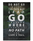 Do Not Go Where The Path-Poster