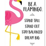 Be A Flamingo... Inspire U Poster