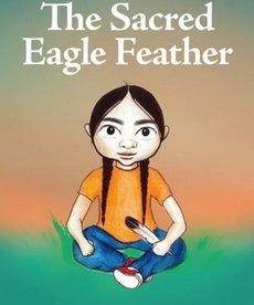 Siha Tooskin Knows:  The Sacred Eagle Feather