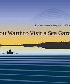 If You Want to VIsit A Sea Garden