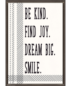 Be Kind. Find Joy. Dream Big. Positive Poster