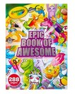 Crayola Epic Book Of Awesome Coloring Book