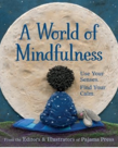 A World of Mindfulness