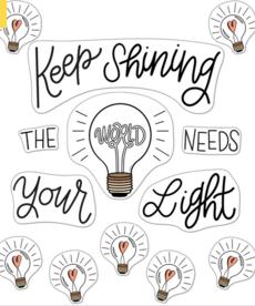 Keep Shining Bulletin Board