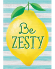 Be Zesty Poster