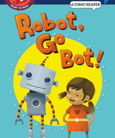 Step into Reading-1-Robot, Go Bot