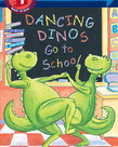Step into Reading-1-Dancing Dinos go to School