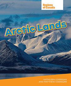 Regions of Canada:  Arctic Lands