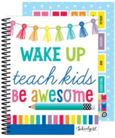 Wake Up, Teach Kids,Be Awesome Teacher Planner
