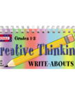 Creative Thinking Write Abouts Grade 1 - 3