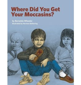 Where Did You Get Your Moccassions?