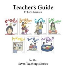 Teacher's Guide- Seven Teachings