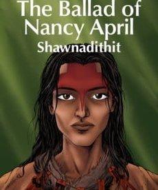 The Ballad of Nancy April: Shawnadithit