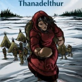 The Peacemaker: Thanadelthur