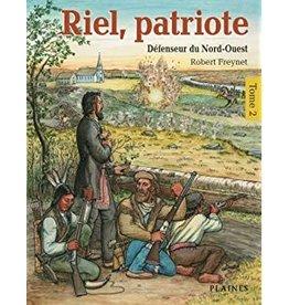 Riel, Patriote Tome 2