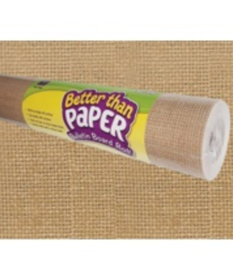 Better Than Paper- Burlap