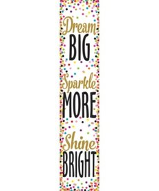 Dream Big, Sparkle More, Shine Bright Banner