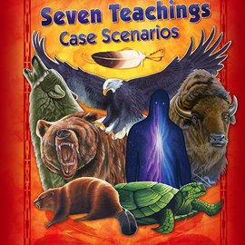 Seven Teachings Scenarios