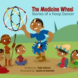 Medicine Wheel: Stories of a Hoop Dancer Book