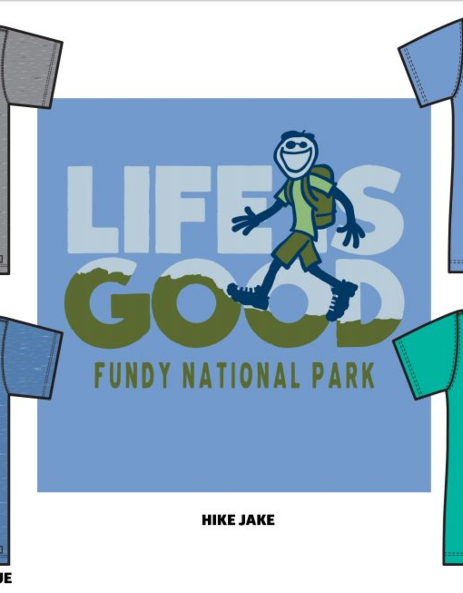 Life is Good Life is Good M Fundy Hike