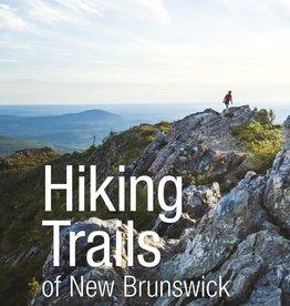 Hiking Trails of New Brunswick, 4th ed.