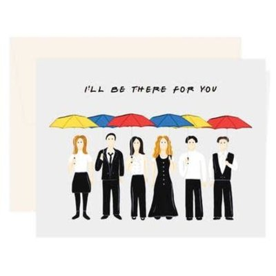 Paige & Willow Carte - I'll be there for you (Friends)