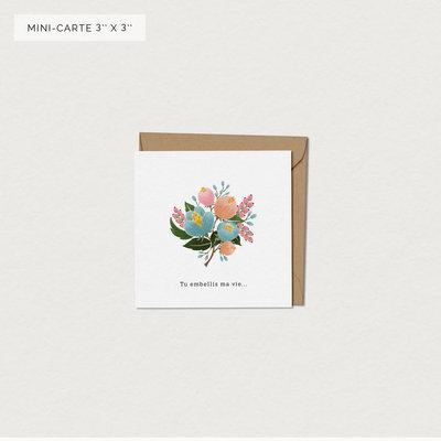 Mimosa design Mini Carte de Souhaits - Tu embellis ma vie...
