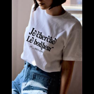 Callitee T-Shirt - Je cherche le bonheur… et mes clés