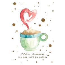 Stéphanie Renière Carte - J't'aime plus que mon café du matin