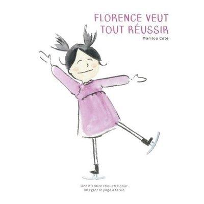 Les éditions Alaska Livre - Florence veut tout réussir