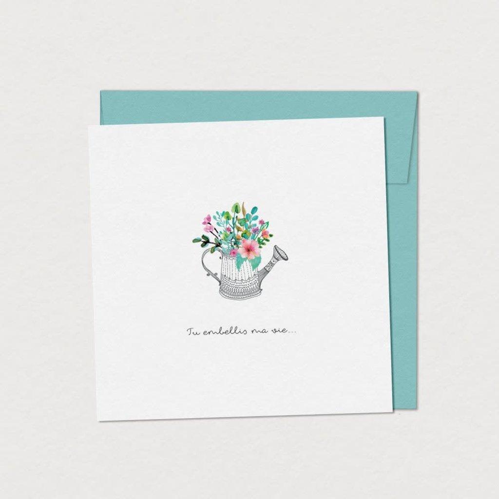 Mimosa Design Carte - Tu embellis ma vie (arrosoir)