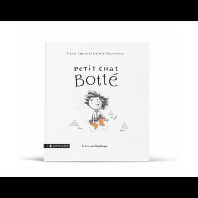Les éditions Tête Haute Inc. Petit chat botté