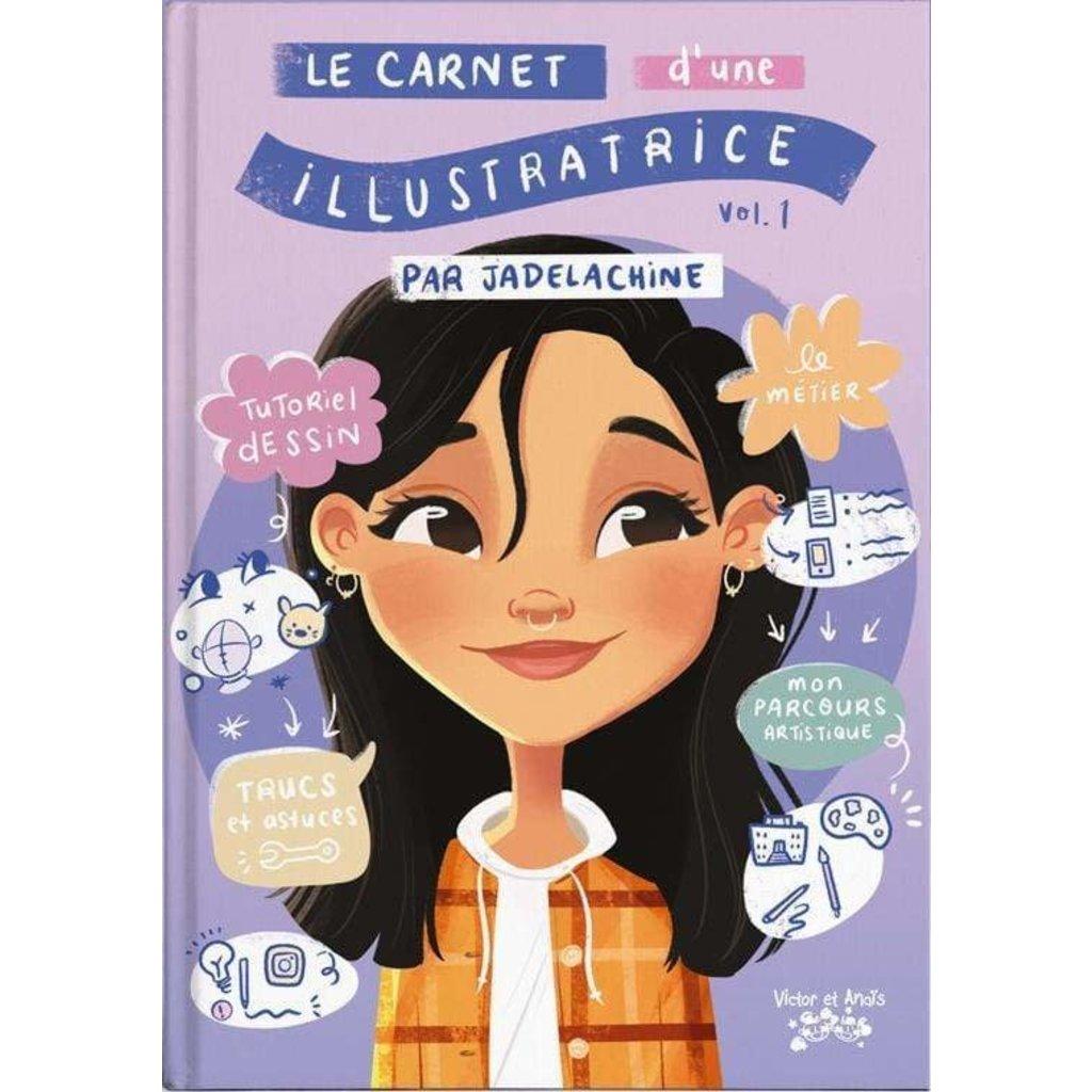Jade Lachine Le carnet d'une illustratrice - Par Jade Lachine