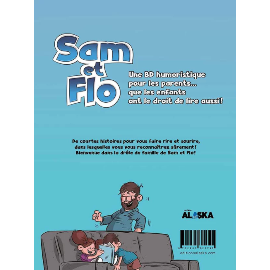 Les éditions Alaska Livre - Sam et Flo-Drôle de famille