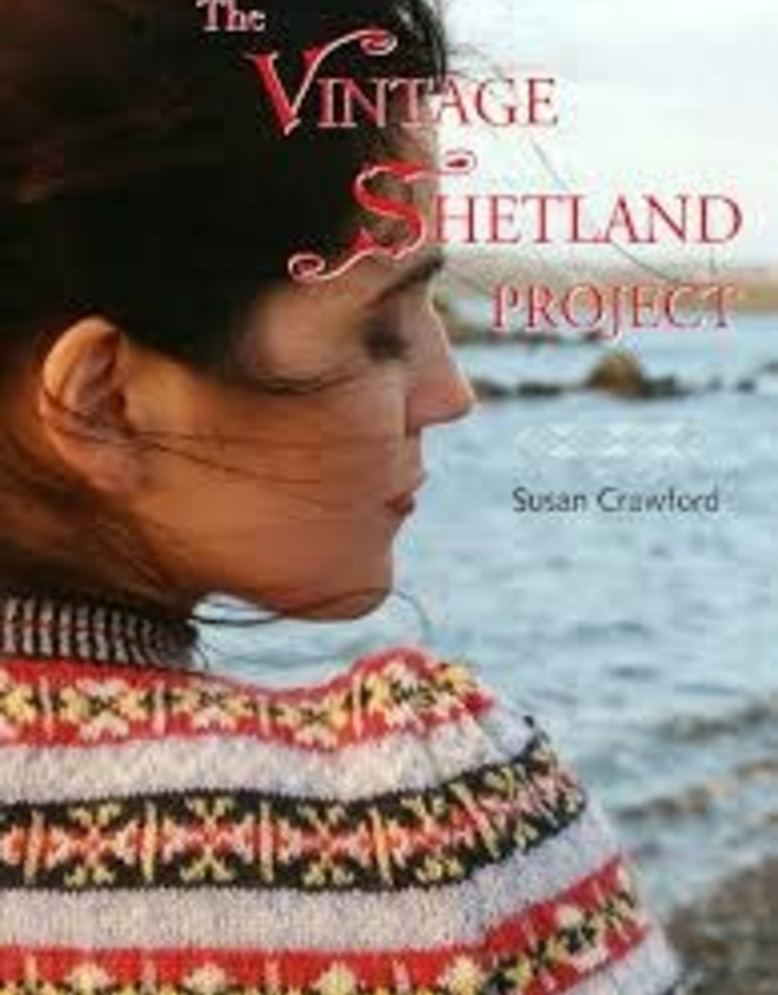 Book - The Vintage Shetland Project by Susan Crawford