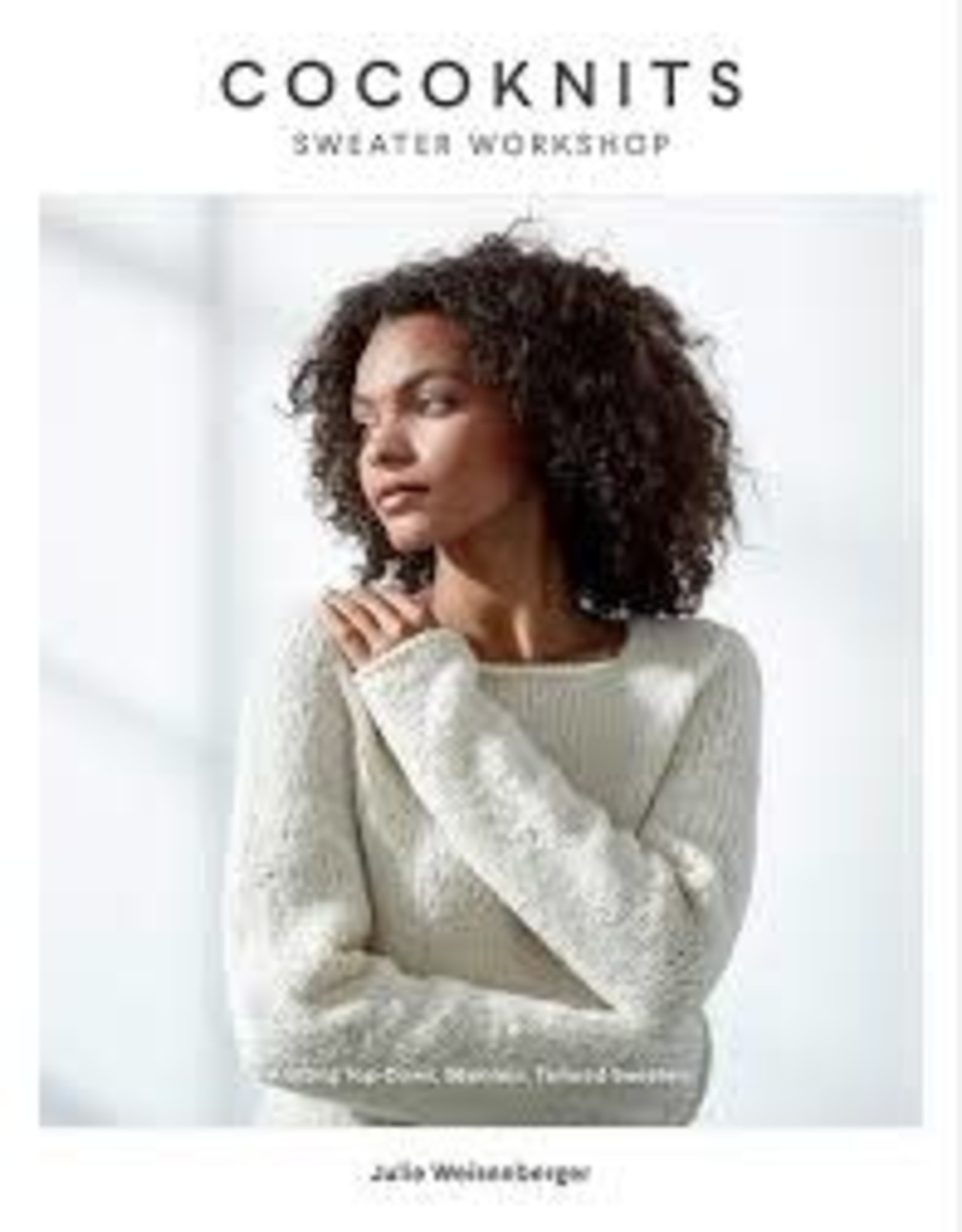 Book - Cocoknits Sweater Workshop by Julie Weisenberger