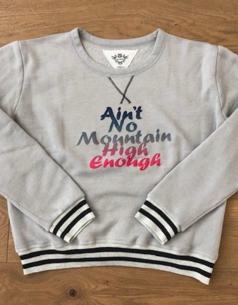 T2 Love T2 Love No Mountain High Enough Sweatshirt