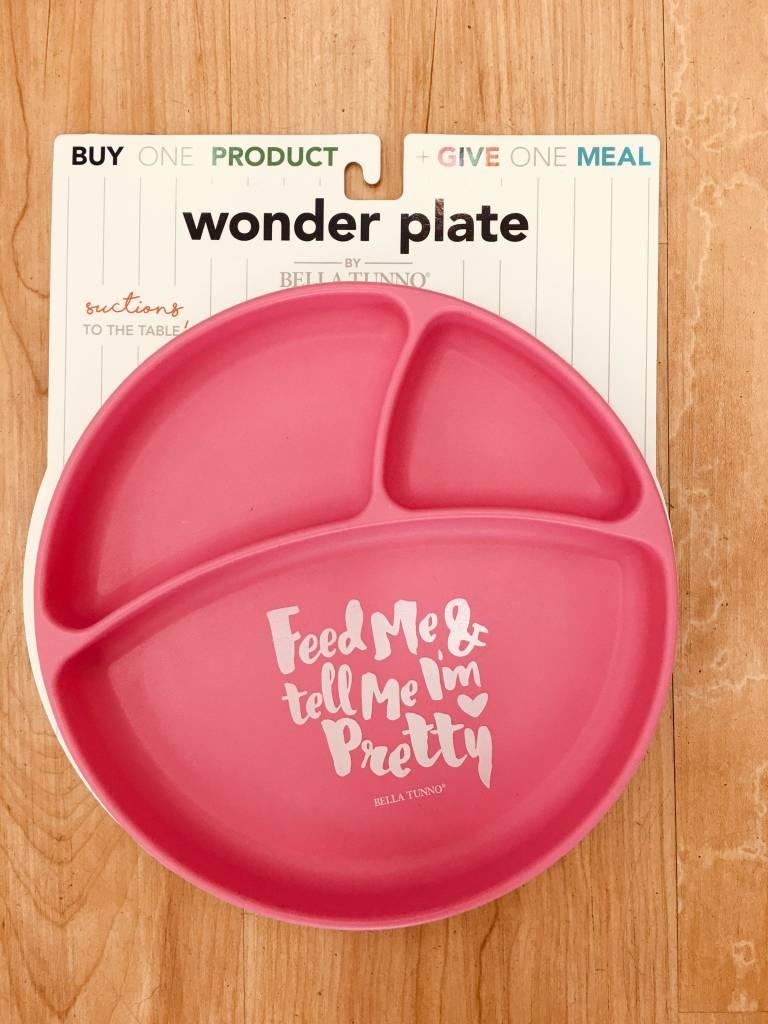 Bella Tuno Wonder Plate - Feed Me & Tell Me I'm Pretty