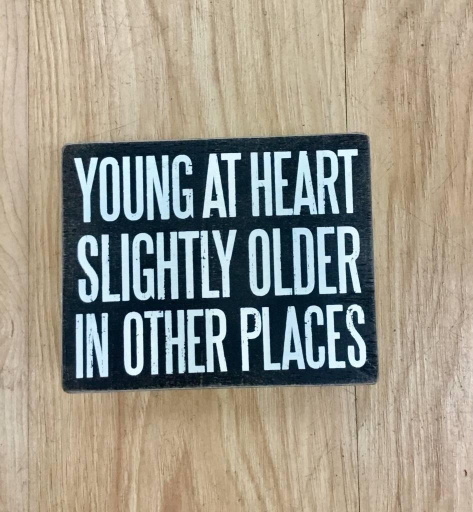 Primitives By Kathy Young at Heart Sign