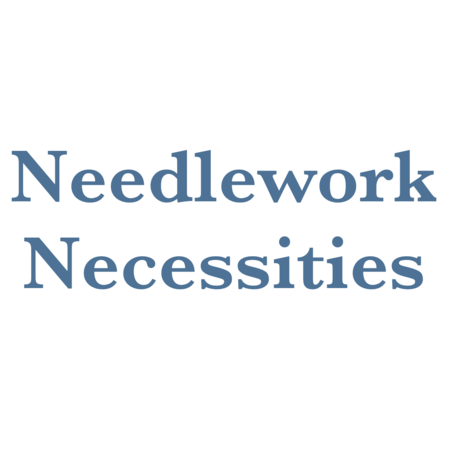 Needlework     Necessities     Class     Deposit   Date:  Jan 8-10 2020