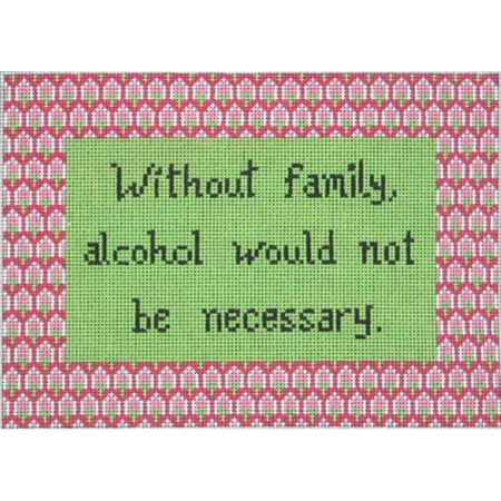 Without Family / Alcohol