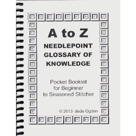 A to Z Needlepoint Glossary