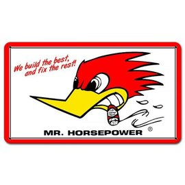 Clay Smith Cams Mr. Horsepower We Build the Best Garage Sign