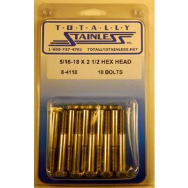Totally Stainless 5/16-18 x 2 1/2 Stainless Hex Head Bolts