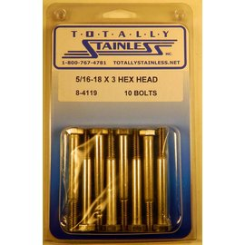 Totally Stainless 5/16-18 x 3 Stainless Hex Head Bolts