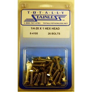Totally Stainless 1/4-20 x 1 Stainless Hex Head Bolts
