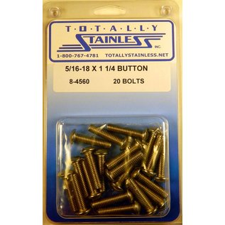 """Totally Stainless 5/16-18 x 1-1/4"""" Stainless Button Head Bolts"""