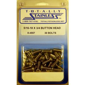Totally Stainless 5/16-18 x 3/4 Button Head Bolts- Panel 7 - #8-4557