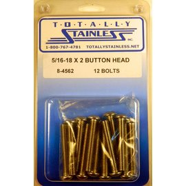 "Totally Stainless 5/16-18 x 2"" Stainlesss Button Head Bolts"