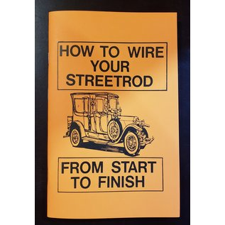 How To Wire Your Streetrod Book